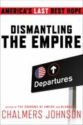 Dismantling the Empire 0 9780805093032 0805093036