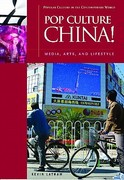 Pop Culture China! 1st Edition 9781851095827 1851095829