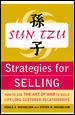 Sun Tzu Strategies for Selling: How to Use The Art of War to Build Lifelong Customer Relationships 1st edition 9780071427302 0071427309