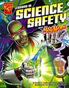 Lessons in Science Safety with Max Axiom, Super Scientist 0 9780736878876 0736878874