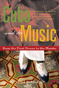 Cuba and Its Music 1st Edition 9781556526329 1556526326