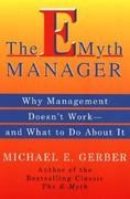 The e-Myth Manager 0 9780887309595 0887309593