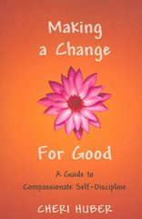 Making a Change for Good 1st Edition 9781590302088 1590302087