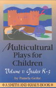 Multicultural Plays for Children Grades K-3 1st Edition 9781575250052 1575250055
