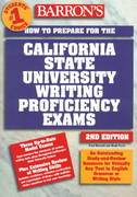 How to Prepare for the California State University Writing Proficiency Exams 2nd edition 9780764104640 0764104640