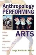 Anthropology of the Performing Arts 0 9780759102248 0759102244