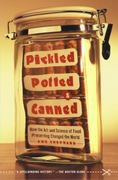 Pickled, Potted, and Canned 1st Edition 9780743255530 0743255534