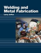 Welding and Metal Fabrication 1st edition 9781418013745 1418013749