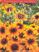 The Low-Water Flower Gardener 0 9780962823619 0962823619