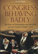 Congress Behaving Badly 1st Edition 9780275998684 0275998681
