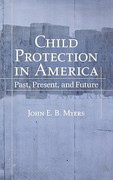 Child Protection in America 1st Edition 9780195169355 0195169352