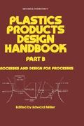Plastics Products Design Handbook 1st edition 9780824718862 0824718860