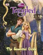 Tangled: The Essential Guide 0 9780756666880 0756666880