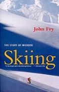 The Story of Modern Skiing 0 9781584658962 1584658967