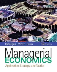 Managerial Economics: Applications, Strategy and Tactics 12th Edition 9781439079232 1439079234