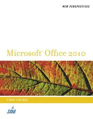 New Perspectives on Microsoft Office 2010, First Course (New Perspectives (Thomson Course Technology)) 1st edition 9780538746533 053874653X