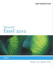 New Perspectives on Microsoft Excel 2010: Brief (New Perspectives (Thomson Course Technology)) 1st edition 9780538742924 0538742925