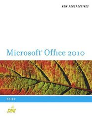 New Perspectives on Microsoft Office 2010 1st edition 9780538743082 0538743085