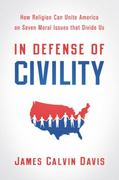 In Defense of Civility 1st Edition 9780664235444 0664235441