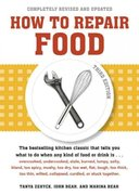 How to Repair Food, Third Edition 3rd edition 9781580084321 158008432X