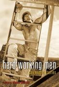Hard Working Men 0 9781573444064 1573444065