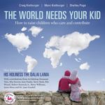 The World Needs Your Kid 2nd Edition 9781553655862 1553655869