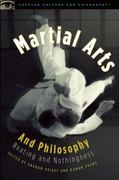 Martial Arts and Philosophy 1st Edition 9780812696844 0812696840