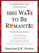 1001 Ways to Be Romantic 1st Edition 9781402254826 1402254822