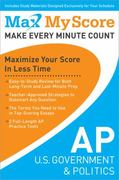 My Max Score AP U. S. Government and Politics 1st Edition 9781402243141 1402243146