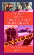 Ethics for the Public Service Professional 1st edition 9781439824900 1439824908