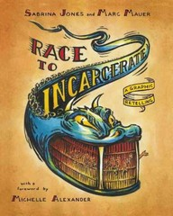 Race to Incarcerate 2nd Edition 9781595585417 1595585419