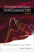 Understanding Voltammetry (2nd Edition) 2nd edition 9781848165854 1848165854