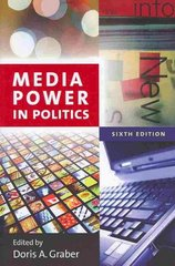 Media Power in Politics 6th Edition 9781604266108 1604266104