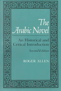 The Arabic Novel 2nd Edition 9780815626411 081562641X