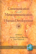 Communication and Metacommunication in Human Development 0 9781593112561 1593112564