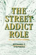 The Street Addict Role 0 9780791406199 0791406199