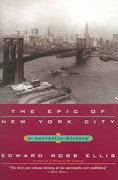 The Epic of New York City 1st Edition 9780786714360 0786714360