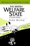 The British Welfare State 1st edition 9780631171928 0631171924