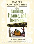 Career Opportunities in Banking, Finance, and Insurance 2nd edition 9780816064731 0816064733