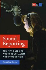 Sound Reporting 1st Edition 9780226431789 0226431789