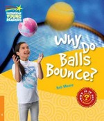 Why Do Balls Bounce? Level 6 Factbook 1st edition 9780521137447 0521137446