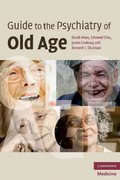Guide to the Psychiatry of Old Age 0 9780521681919 052168191X