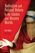 Radicalism and Political Reform in the Islamic and Western Worlds 0 9780521763202 0521763207