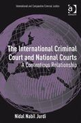 The International Criminal Court and National Courts 1st Edition 9781317027317 1317027310
