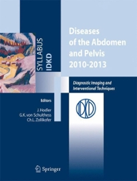 Diseases of the Abdomen and Pelvis 2010-2013 1st edition 9788847016361 8847016363
