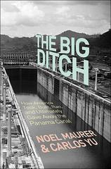 The Big Ditch 0 9780691147383 0691147388