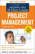 The McGraw-Hill 36-Hour Course: Project Management, Second Edition 2nd Edition 9780071738279 0071738274