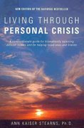 Living Through Personal Crisis 2nd Edition 9781882883875 188288387X