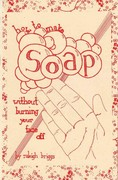 How to Make Soap 0 9781934620519 1934620513