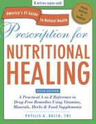 Prescription for Nutritional Healing, Fifth Edition 5th Edition 9781583334003 1583334009